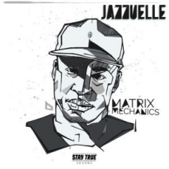 Jazzuelle - Matrix Mechanics